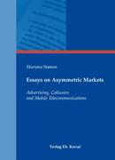 Essays on Asymmetric Markets
